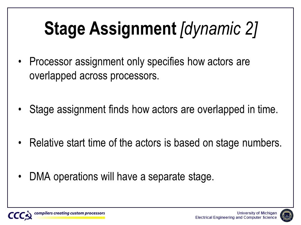 Stage Assignment [dynamic 2]